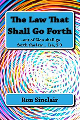 the-law-that-shall-go-forth-book-Ron-Sinclair
